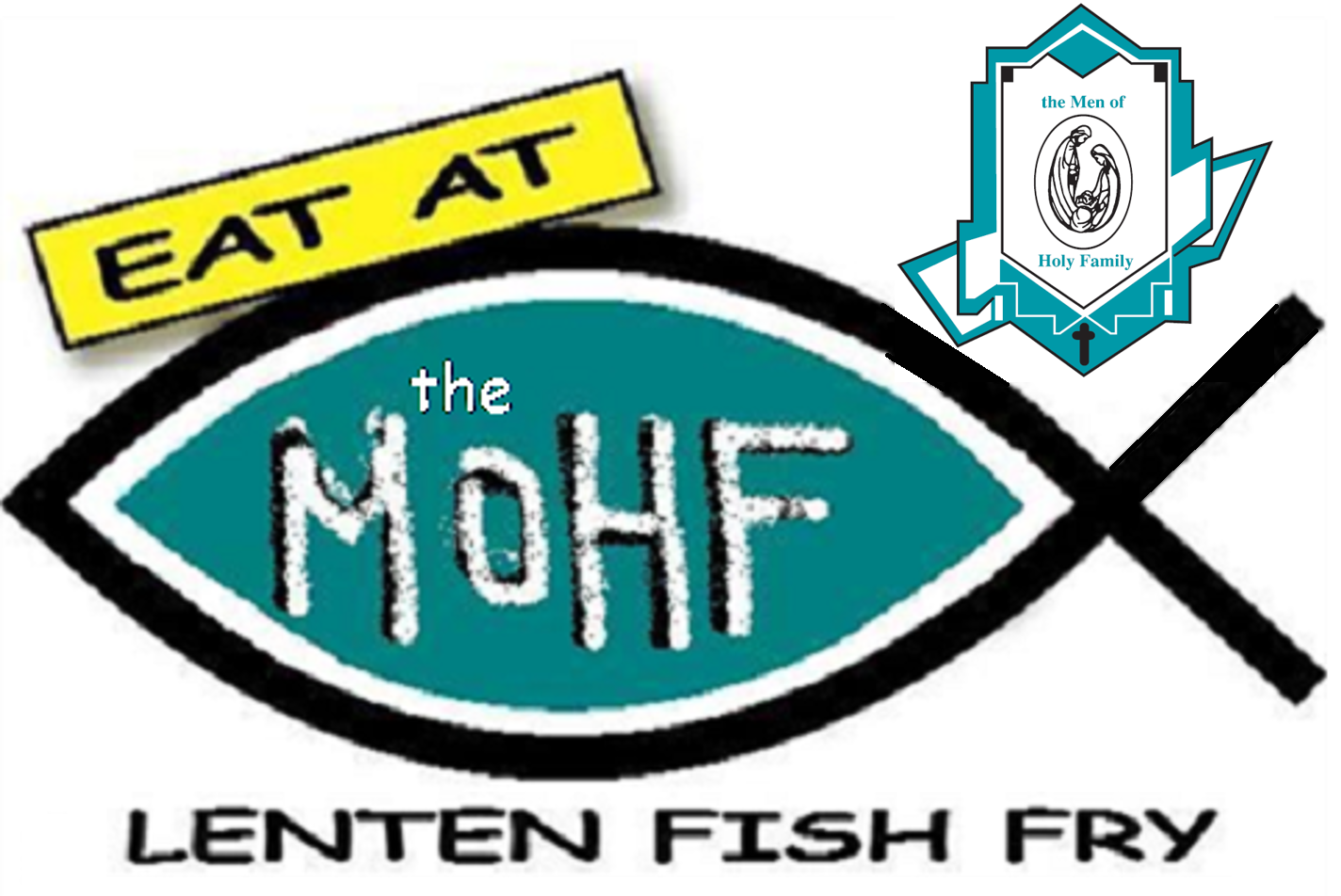 Lenten Fish Fry dinners offered by the Men of Holy Family